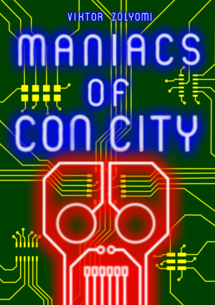 Maniacs Of Con City
